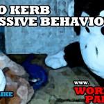 Kerbing Aggressive Behaviour