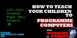 how to teach your chldren to prgramme computers